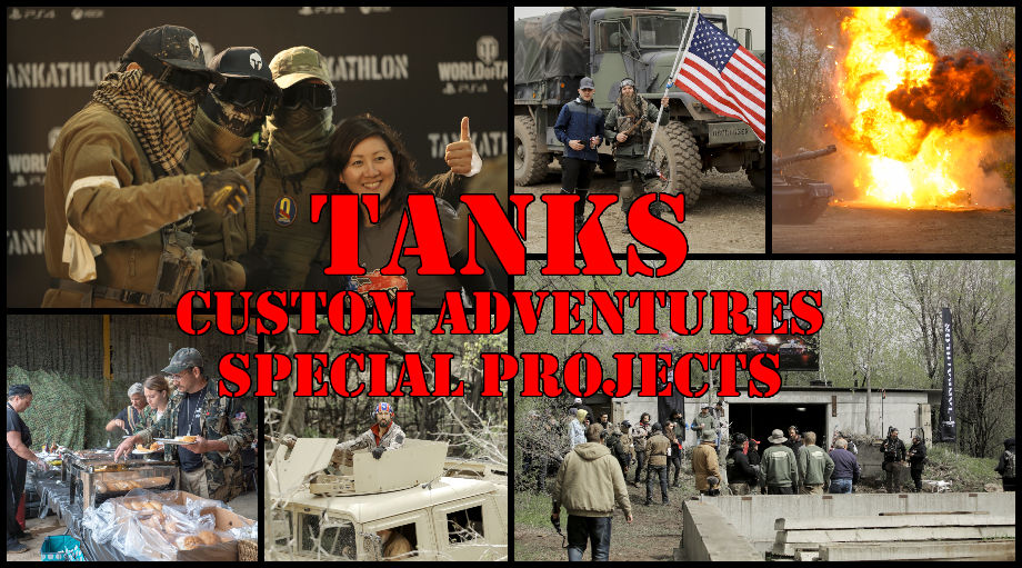 Tanks: Custom Adventures & Special Projects - video shoots, locations, movies, historic reenactments, production crew, production services, vehicle relocation, groups, corporate events, team building, batchelor parties, incentives, sweepstakes, prizes.
