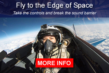 Fly to the edge of space. Take the controls and break the sound barrier.
