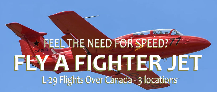Feel the need for speed? Fly the L-29 Delfin fighter jet over Canada.